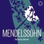 Mendelssohn: Famous Pieces von Various Artists