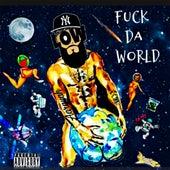 Fuck da World de Low