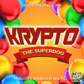 Krypto The Superdog Main Theme (From