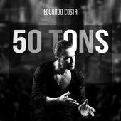 50 Tons von Eduardo Costa