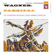 Wagner: Parsifal (Orchestral Music) (Remastered) by Various Artists