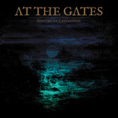 Spectre of Extinction by At the Gates