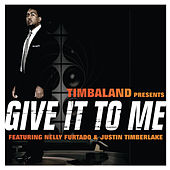 Give It To Me de Timbaland
