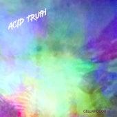 Acid Truth von Cellar Door