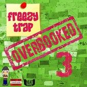 Overbooked 3 von Freezy Trap