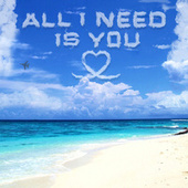 All I Need Is You by Salaam Remi
