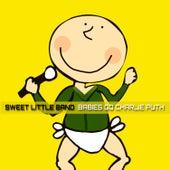 Babies Go Charlie Puth de Sweet Little Band