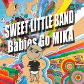Babies Go Mika de Sweet Little Band
