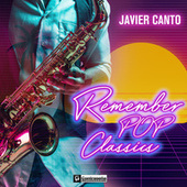 Remember Pop Classics by Javier Canto