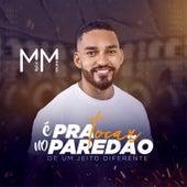 Pra Tocar No Paredão by Muller Magno