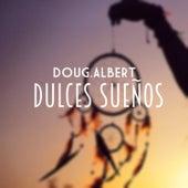 Dulces Sueños de Doug.Albert