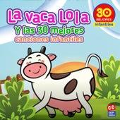 La Vaca Lola y las 30 Mejores Canciones Infantiles de Canticuentos