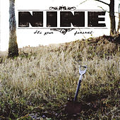 It's Your Funeral von Nine