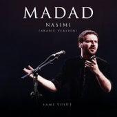 Madad (Nasimi Arabic Version) by Sami Yusuf