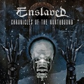 Chronicles of the Northbound (Cinematic Tour 2020) de Enslaved