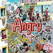 The Angry Mob (Live In Berlin) by Kaiser Chiefs