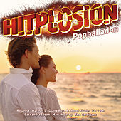 Hitplosion - Popballaden von Various Artists