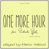 One More Hours (Music Inspired by the Film) (From Calendar Girl's (Piano Version)) by Marco Velocci
