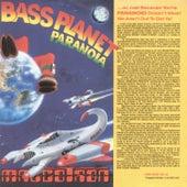 Bass Planet Paranoia by Maggotron