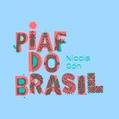 Piaf do Brasil von Nicola Són
