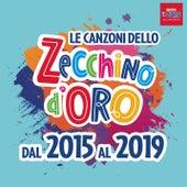 Le canzoni dello Zecchino d'oro dal 2015 al 2019 by Piccolo Coro Dell'Antoniano