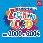 Le canzoni dello Zecchino d'oro dal 2000 al 2004 von Piccolo Coro Dell'Antoniano