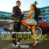 Lil Freak (feat. DreamDoll) by CJ