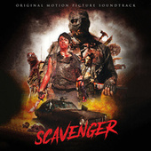 Scavenger - Original Motion Picture Soundtrack by Various Artists