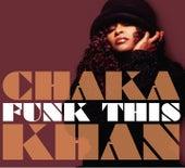 Funk This by Chaka Khan