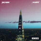 Is It Just Me? (Remixes) by Emily Burns