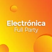 Electrónica Full Party de Various Artists
