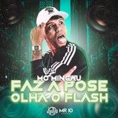 Faz a Pose Olha o Flash by Mc Mingau
