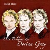 Das Bildnis des Dorian Gray (Von Oscar Wilde) von Oscar Wilde