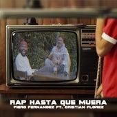 Rap Hasta Que Muera by Cristian Florez