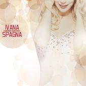 I Grandi Successi de Ivana Spagna