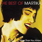 More Than You Know - The Best Of Martika de Martika