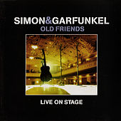 Old Friends Live On Stage by Simon & Garfunkel
