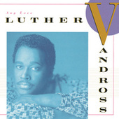 Any Love by Luther Vandross