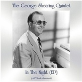In the Night (All Tracks Remastered, Ep) by George Shearing