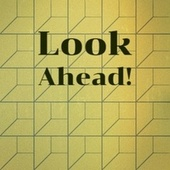 Look Ahead! by Various Artists