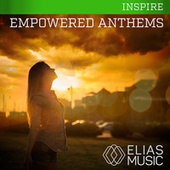 Empowered Anthems by Various Artists