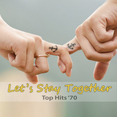 Top Hits '70: Let's Stay Together fra Dan Martini