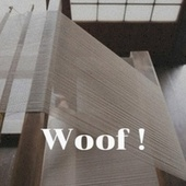 Woof ! by Various Artists