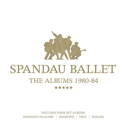 The Albums 1980-84 by Spandau Ballet