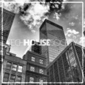 Tech House Society, Issue 25 von Various Artists
