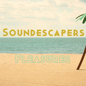 Pleasures fra SoundEscapers