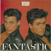 Fantastic by Wham!