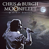 Moonfleet & Other Stories von Chris De Burgh
