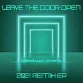 Leave the Door Open (2021 Remix EP) by BabeTown Lovers