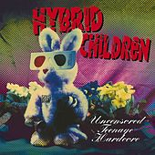 Uncensored Teenage Hardcore by Hybrid Children